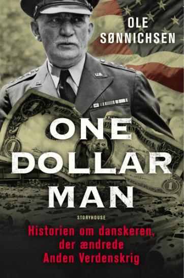 One dollar man - danskeren der ændrede 2. Verdenskrig