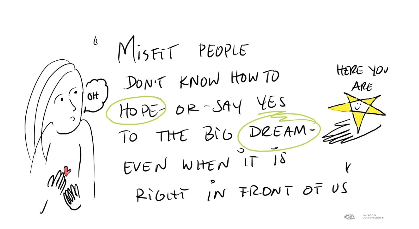 Når ens historie spænder ben for ens valg og vej til drømmen